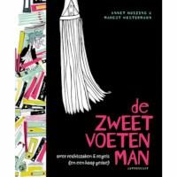 De zweetvoetenman | Annet Huizing