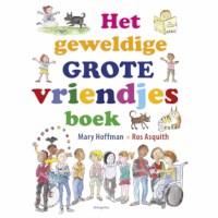 Het geweldige grote vriendjesboek | Mary Hoffman