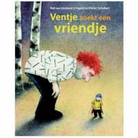 Ventje zoekt een vriendje | Ted van Lieshout, Ingrid Schubert