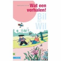 Avi meegroeiboek | Bil en Wil | Wat een verhalen (avi Start - M4)