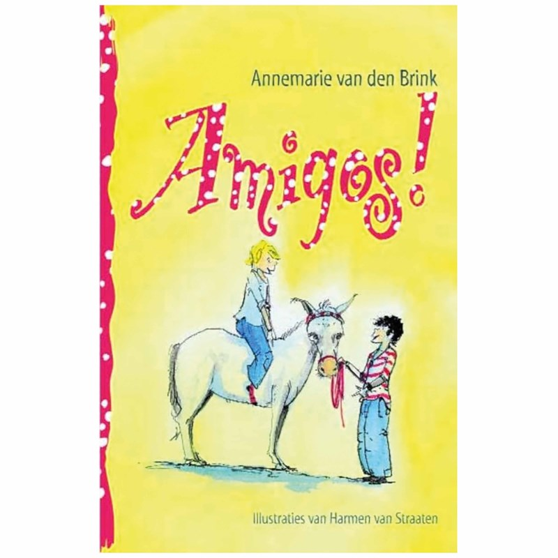 Amigos! | Annemarie van den Brink