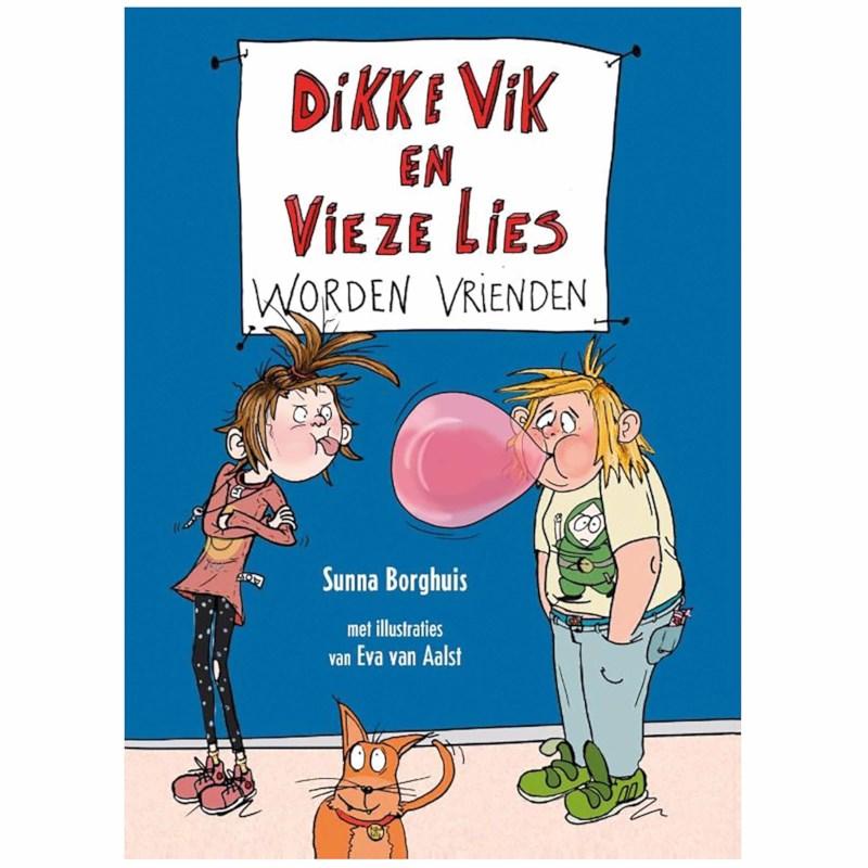 Dikke Vik en vieze Lies worden vrienden | Sunna Borghuis, Eva van Aalst