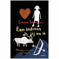 Een indiaan als jij en ik | Erna Sassen
