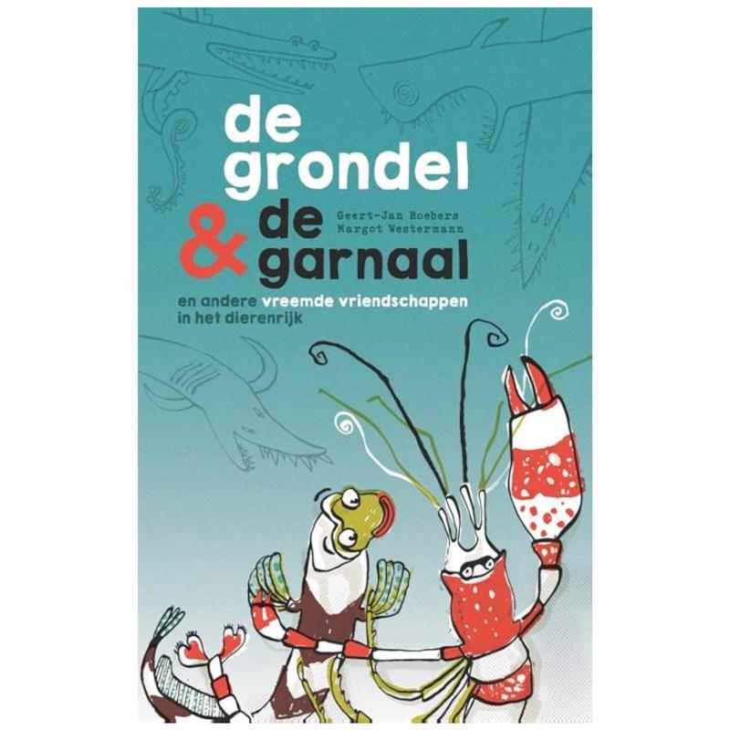 De grondel & de garnaal | Geert-Jan Roebers