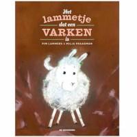 Het lammetje dat een varken is | Pim Lammers