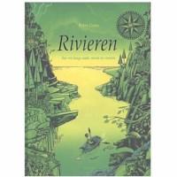 Rivieren | Een reis langs zeeën, meren en rivieren | Peter Goes