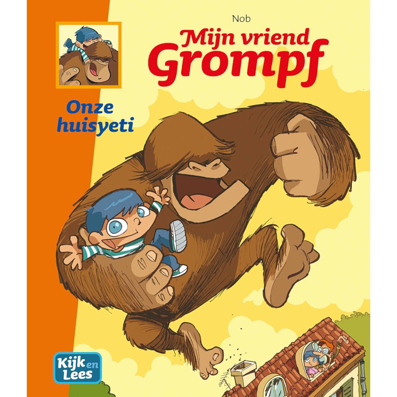 Mijn vriend Grompf -  Onze huisyeti | Kijk en Lees | AVI-stripboek
