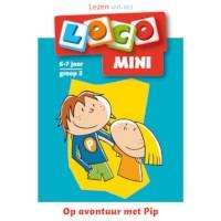 Mini Loco Lezen Op avontuur met Pip