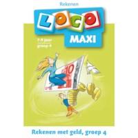 Maxi loco Rekenen met geld groep 4