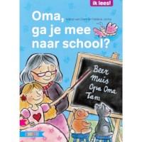 Leesboek Oma, ga je mee naar school?  (avi E3)