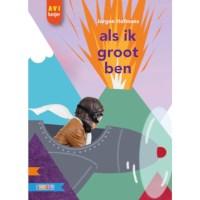 Leesboek Als ik groot ben (avi M3)