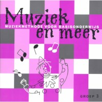 Muziek en meer | Werkboek groep 3