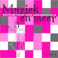 Muziek en meer | Werkboek groep 5