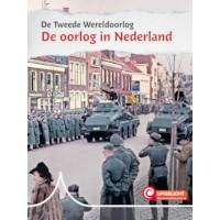 De oorlog in Nederland | De Tweede Wereldoorlog
