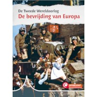 De bevrijding van Europa | Uitgelicht! De Tweede Wereldoorlog