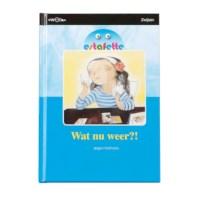 Leesboek E6 Wat nu weer, Estafette