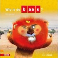 Kleutersamenleesboek Wie is de baas? (avi Start)
