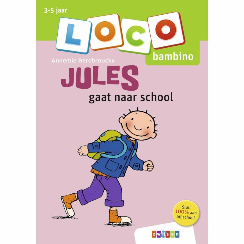 Bambino Loco   Jules gaat naar school