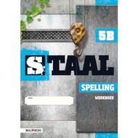 Werkboek spelling 5B, Staal